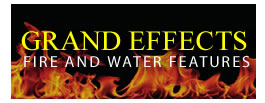 Grand Effects Water & Fire Features